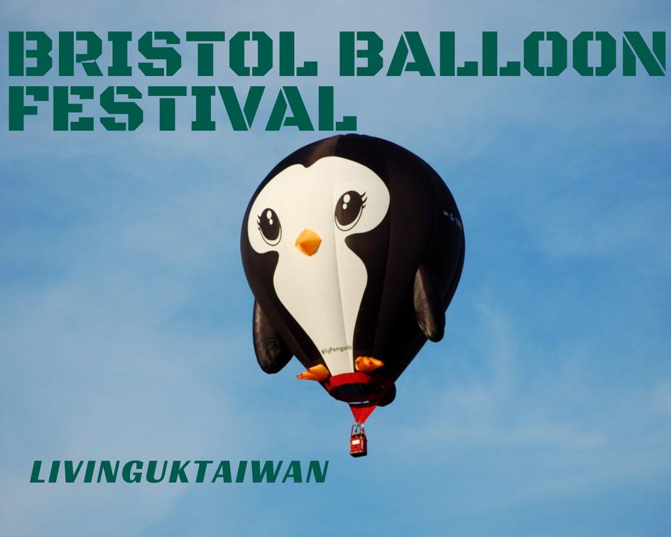 Bristol Balloon Festival  歐洲最大型的熱氣球展